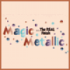 Magic Metallics (8)